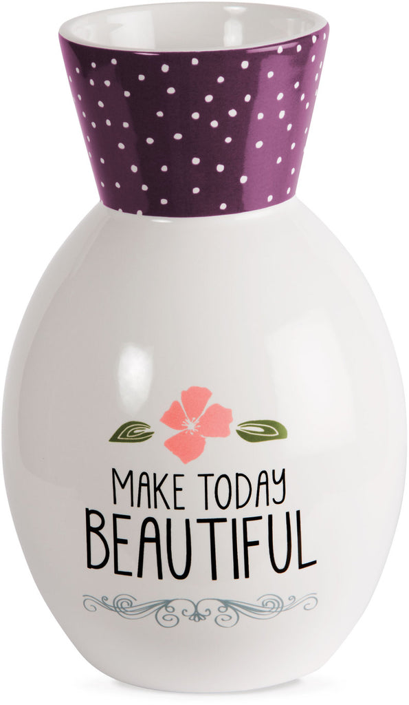 Make today beautiful Ceramic Vase Ceramic Vase - Beloved Gift Shop