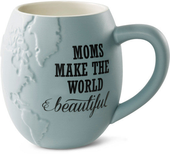 Moms make the World beautiful Mug by Global Love - Beloved Gift Shop