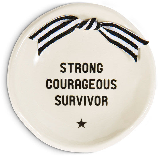Strong Courageous Survivor - Round Keepsake Dish by The Milestone Collection - Beloved Gift Shop