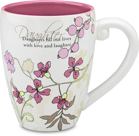 Daughters fill our lives with love and laughter Coffee & Tea Mug by Mark My Words - Beloved Gift Shop