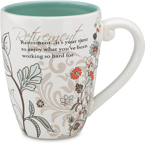 Retirement...it's your time to enjoy what you've been working so hard for Mug by Mark My Words - Beloved Gift Shop