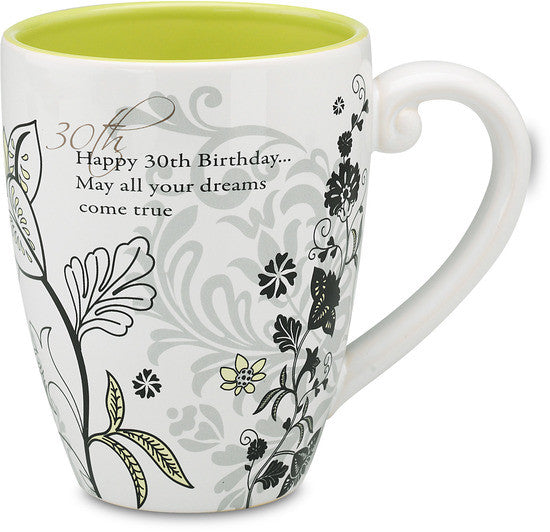 Happy 30th Birthday...May all your dreams come true Coffee & Tea Mug by Mark My Words - Beloved Gift Shop