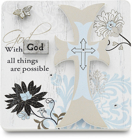 With God all things are possible Self Standing Plaque by Mark My Words - Beloved Gift Shop