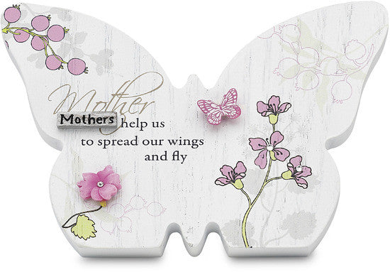 Mother...Mothers help us to spread our wings and fly Self Standing Butterfly Plaque by Mark My Words - Beloved Gift Shop