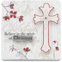 Believe in the spirit of Christmas Plaque