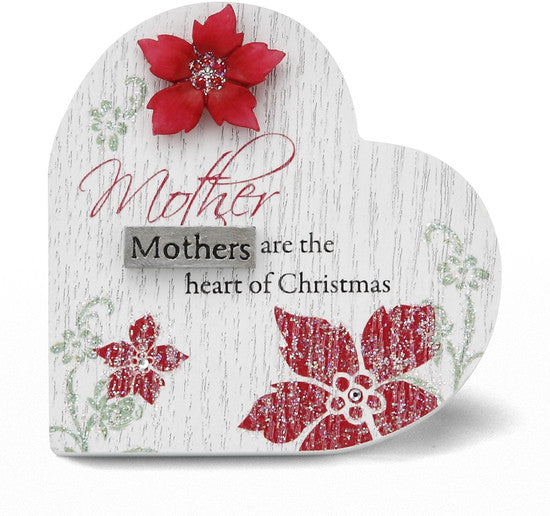 Mothers are the heart of Christmas Self Standing Plaque by Mark My Words - Beloved Gift Shop