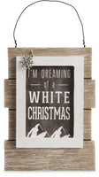 I'm dreaming of a white Christmas Mountain People Self Standing Plaque