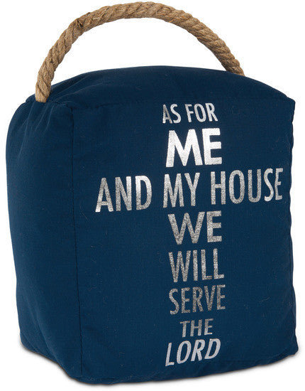As For ME and My House We Will Serve The Lord Door Stopper Door Stopper - Beloved Gift Shop