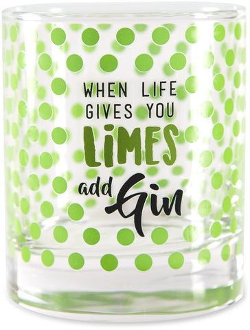 When life gives you limes add gin - Glass / Tea Light Holder by Livin' on the Wedge - Beloved Gift Shop