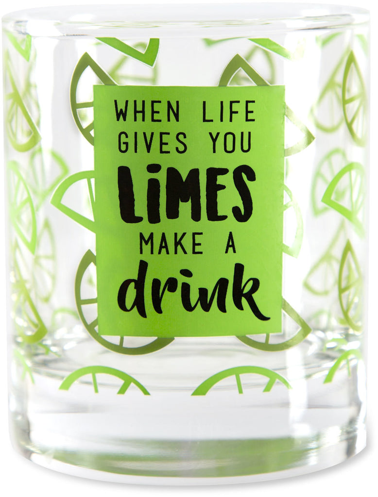 When life gives you limes make a drink - Glass / Tea Light Holder by Livin' on the Wedge - Beloved Gift Shop
