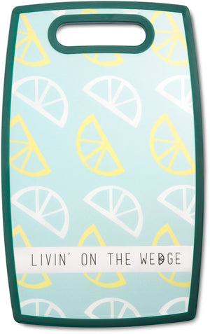 Livin' on the Wedge Cutting Board Cutting Board - Beloved Gift Shop