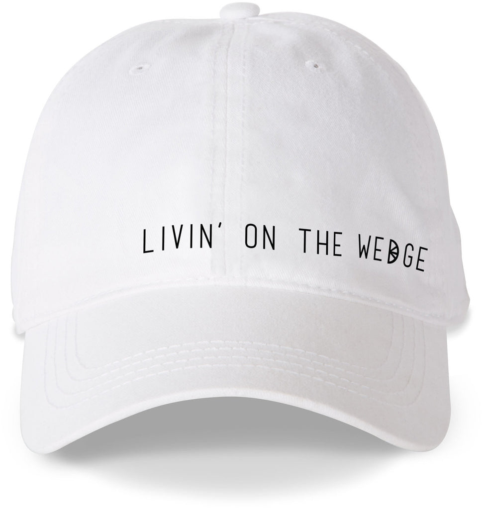 Livin' on the Wedge Baseball Cap Hat Baseball Cap - Beloved Gift Shop