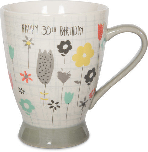 Happy 30th Birthday the best is yet to come! Mug by Bloom by Amylee Weeks - Beloved Gift Shop