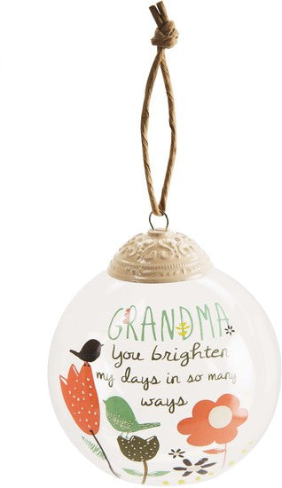 Grandma you brighten my days in so many ways 80mm Glass Ornament by Bloom Amylee Weeks - Beloved Gift Shop