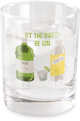 Let the party be gin Gin & Tonic Beverage Rock Glasses