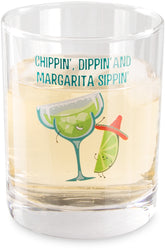 Margarita Chippin, dippin & margarita sippin Beverage Rock Glasses