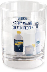 Vodka & Soda Vodka: Happy water for fun people Beverage Rock Glasses
