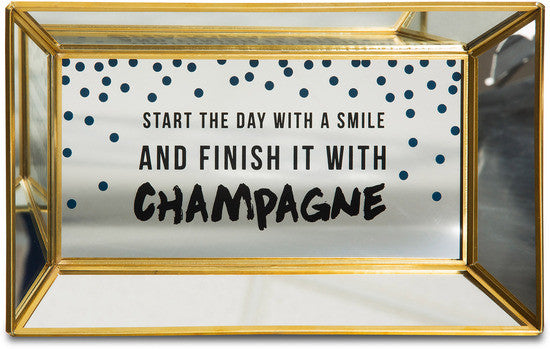 Start the day with a smile and finish it with champagne - Mirror Tray by Girlfinds - Beloved Gift Shop