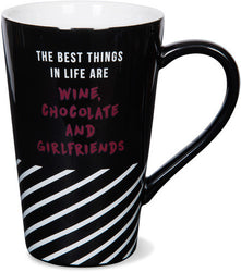 The Best Things in Life Are Chocolate and Girlfriends Latte Mug