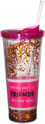 Friends Don't Let Friends do Stupid Things Beverage Tumbler