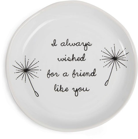 I always wished for a friend like you Keepsake Dish by Dandelion Wishes - Beloved Gift Shop