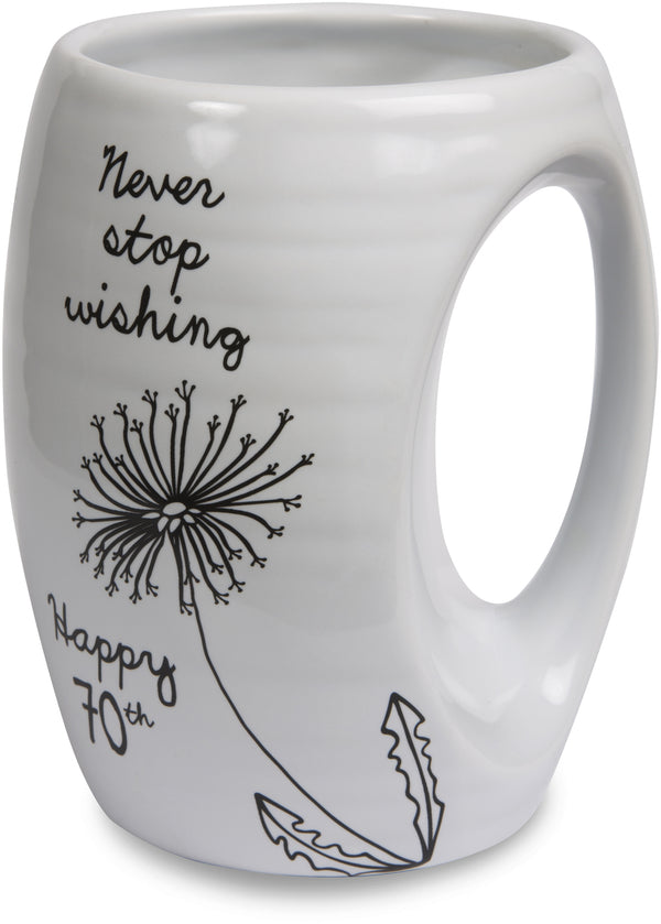 Never stop wishing. Happy 70th Coffee Tea Beverage Mug Mug - Beloved Gift Shop