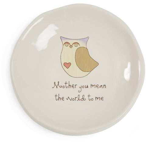 Mother you mean the world to me Keepsake Dish by Heavenly Woods - Beloved Gift Shop