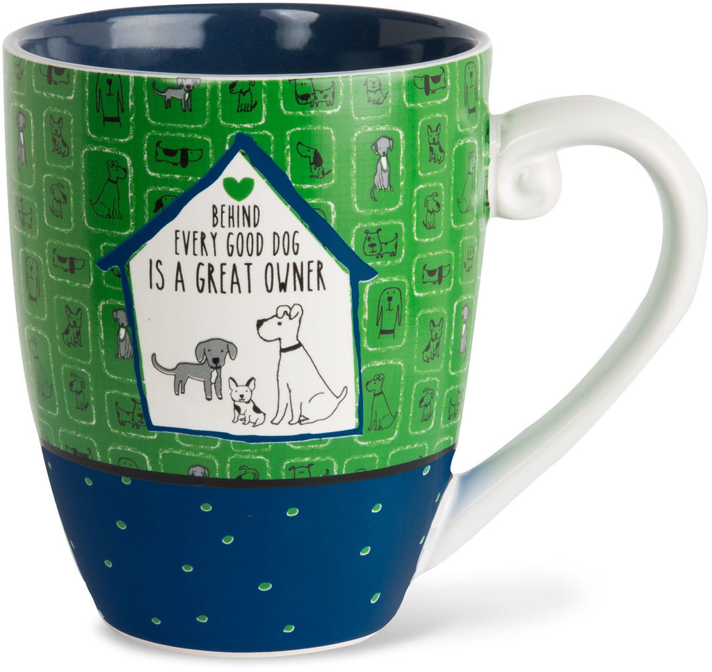 Behind every good dog is a great owner Mug by It's Cats and Dogs - Beloved Gift Shop