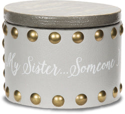 My sister someone I will always call my friend Keepsake Box
