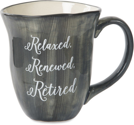 Relaxed. Renewed. Retired Coffee Mug