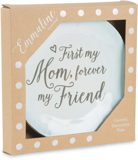 First my mom, forever my friend Ceramic Plate Ceramic Plate - Beloved Gift Shop