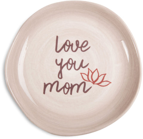 Love you mom Keepsake Dish Keepsake Dish - Beloved Gift Shop