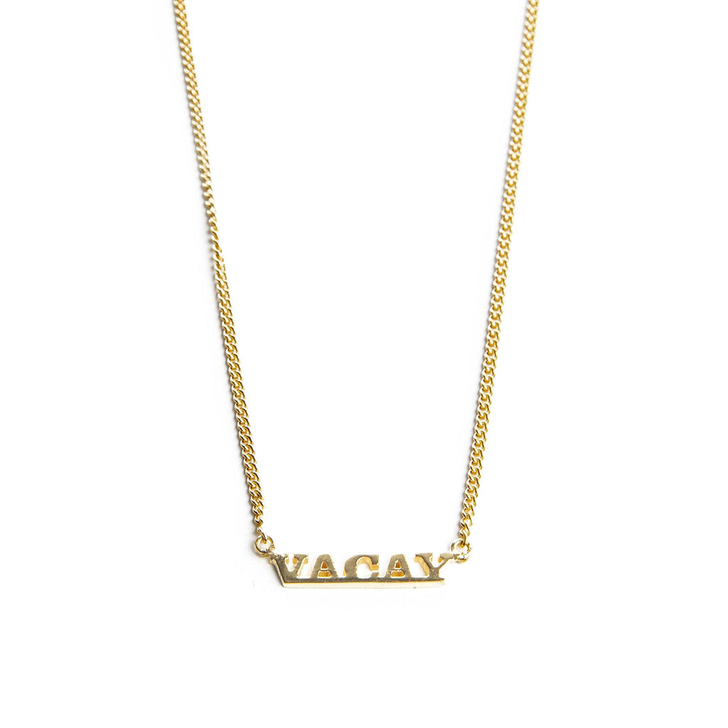 VACAY necklace
