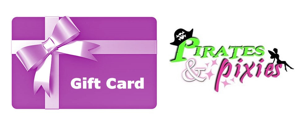 Pirates & Pixies® Gift Card