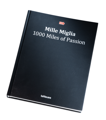 Mille Miglia 1000 Miles of Passion