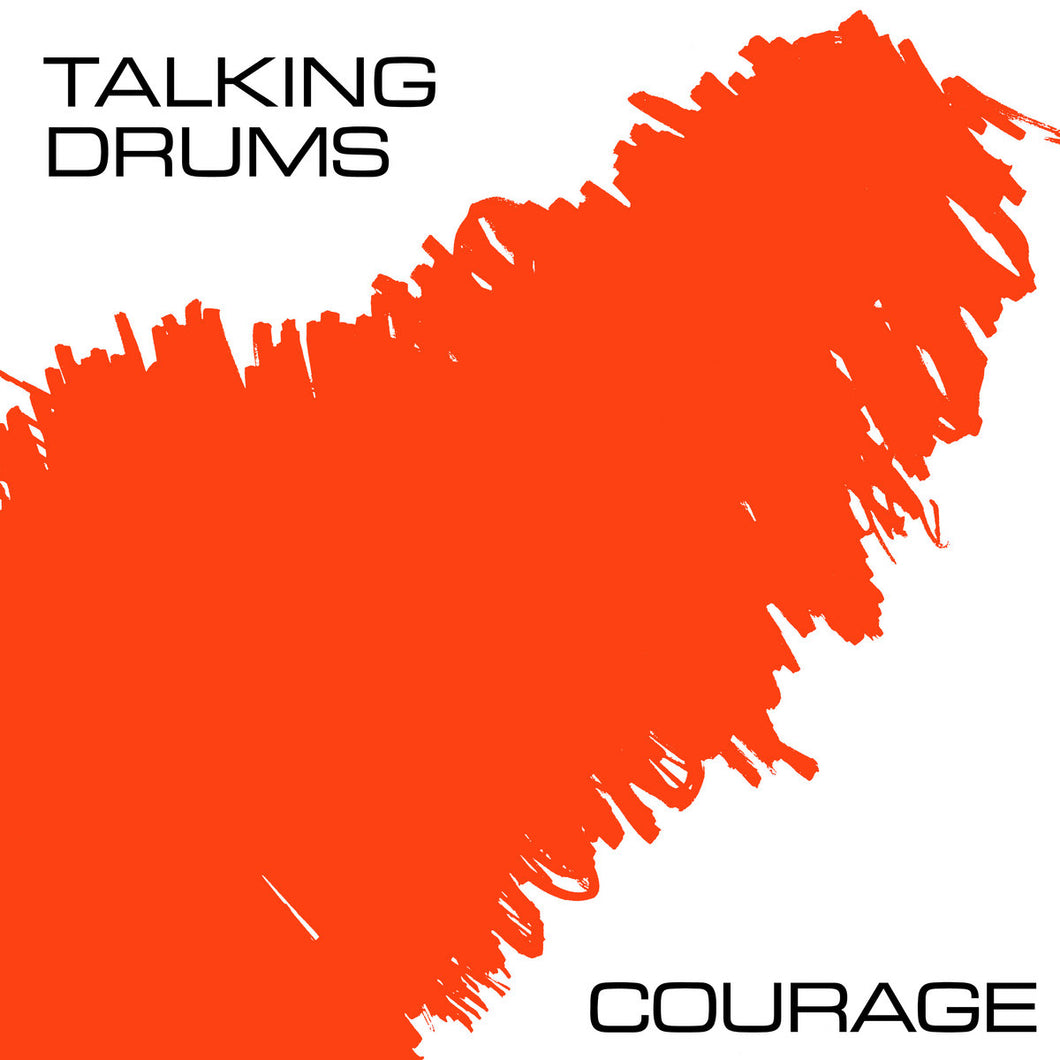 Talking Drums - Courage EP