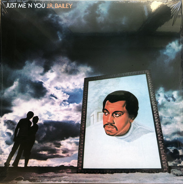 J.R. Bailey - Just Me 'N You LP