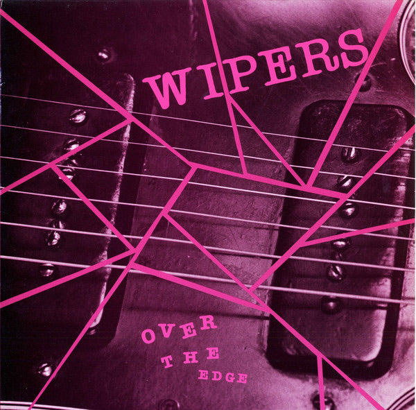 Wipers - Over the Edge LP