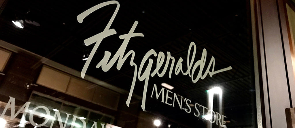 Showcase Retailer Series: Fitzgerald's Men's Store