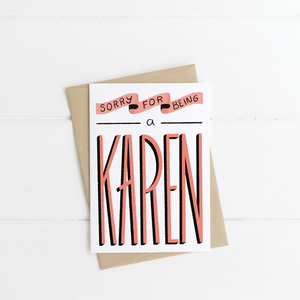 """Sorry for Being a Karen"" Greeting Card - Jordan McDowell - art print - painting - home decor"