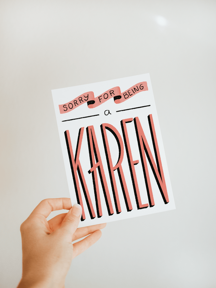 "Load image into Gallery viewer, ""Sorry for Being a Karen"" Greeting Card - Jordan McDowell - art print - painting - home decor"
