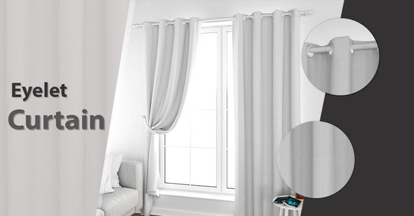 A Comprehensive Guide to Buying Eyelet Curtains