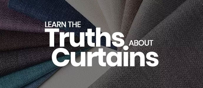 Learn The Truths About Curtains