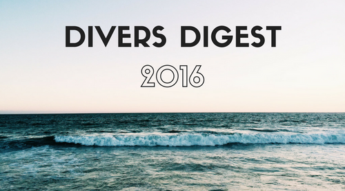 Divers Digest: the Highlights of 2016