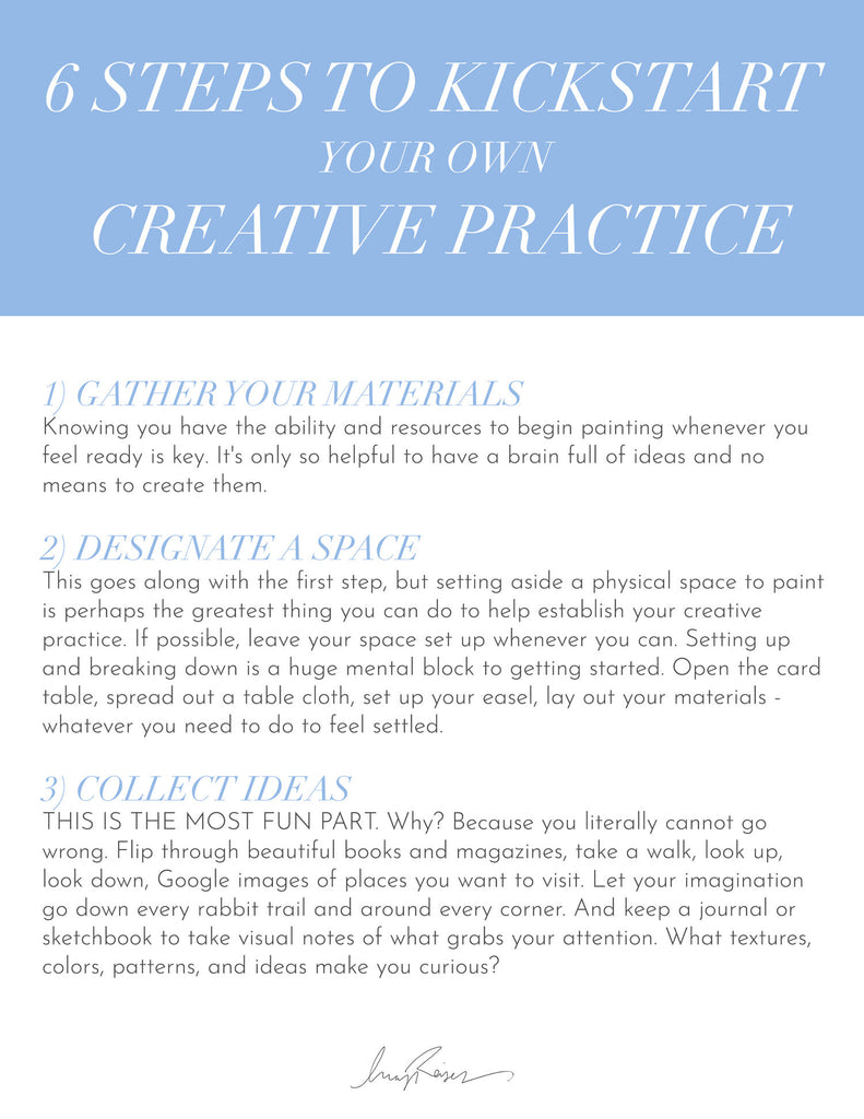 6 Steps to kickstart your own creative practice