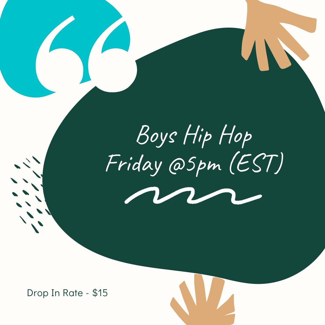 HIP HOP BOYS Ages: 5-11 (drop in rate)