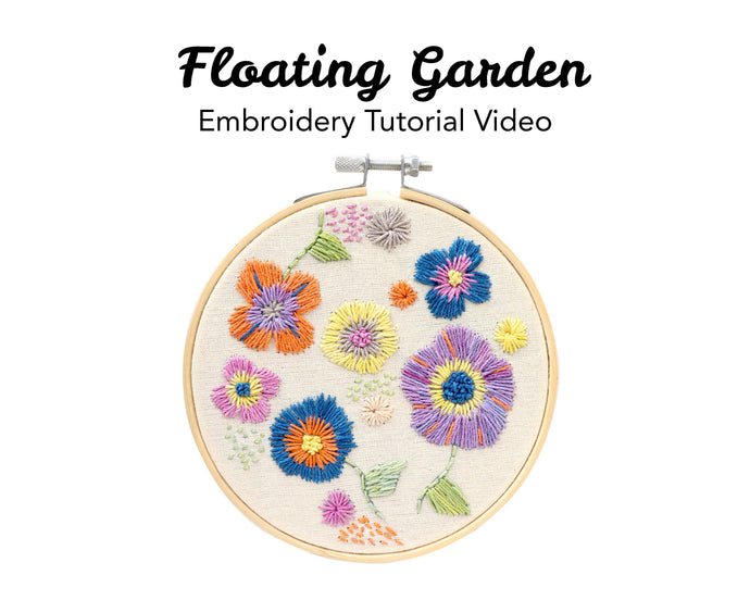 Floating Garden Embroidery Kit: Tutorial Series