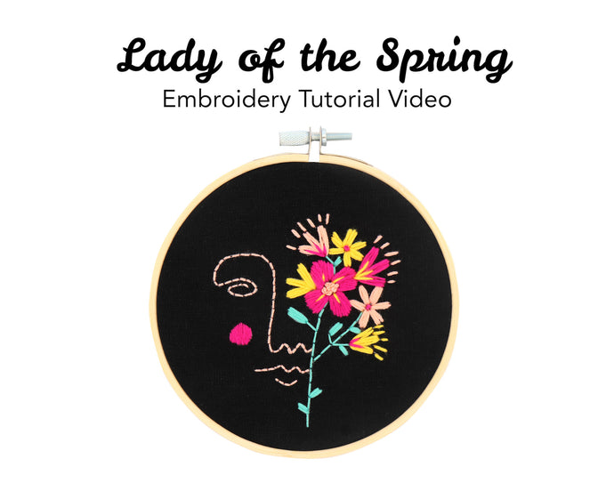 Lady Of The Spring Embroidery Kit: Tutorial Series