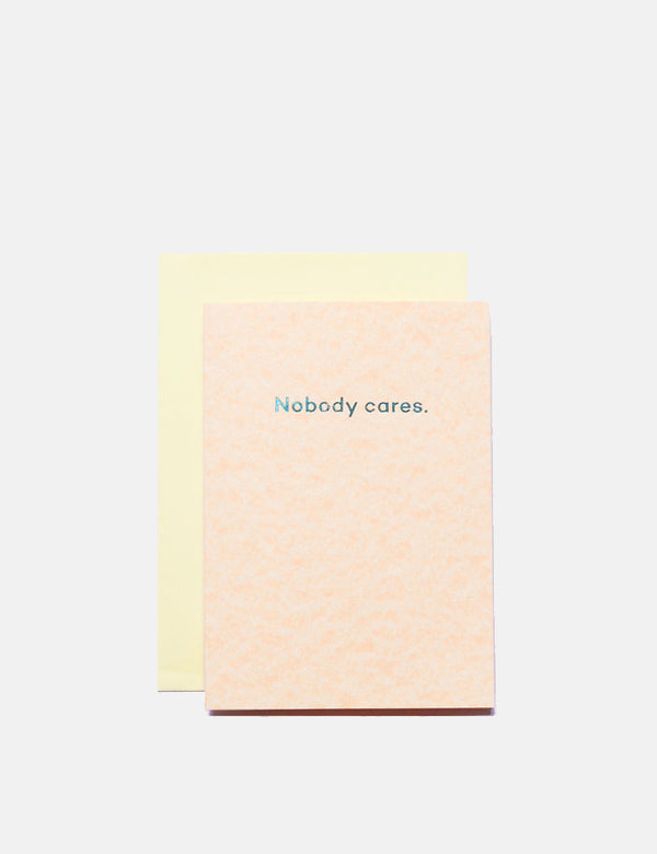 Mean Mail Nobody Cares - Card