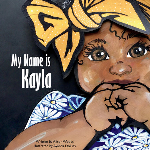 My Name Is Kayla | Mirror Image Books | African American Children's Picture Books